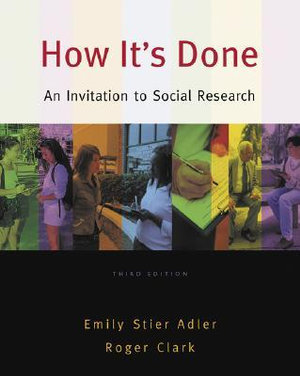 Cover of How It's Done: An Invitation to Social Research
