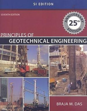 Cover of Principles of Geotechnical Engineering - SI Version