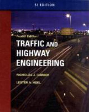 Cover of Traffic & Highway Engineering - SI Version