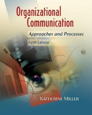Cover of Organizational Communication: Approaches and Processes