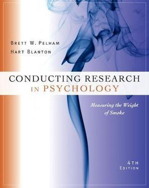 Cover of Conducting Research in Psychology : Measuring the Weight of Smoke