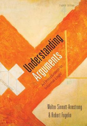 Cover of Cengage Advantage Books: Understanding Arguments: An Introduction to Informal Logic