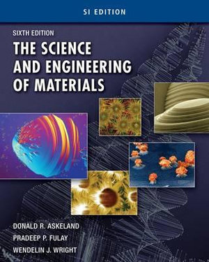 Cover of The Science and Engineering of Materials, SI Edition