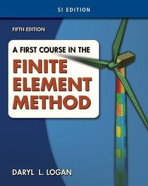 Cover of A First Course in the Finite Element Method, SI Version