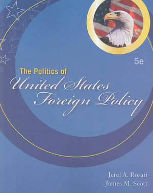 Cover of The Politics of United States Foreign Policy