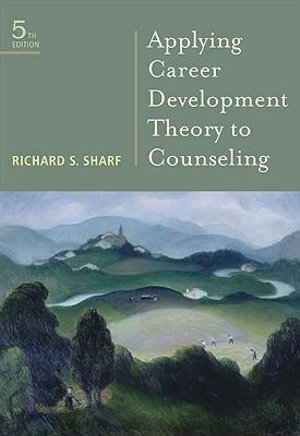 Cover of Applying Career Development Theory to Counseling
