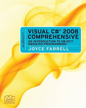Cover of Microsoft Visual C# 2008 Comprehensive: An Introduction to Object-Oriented Programming
