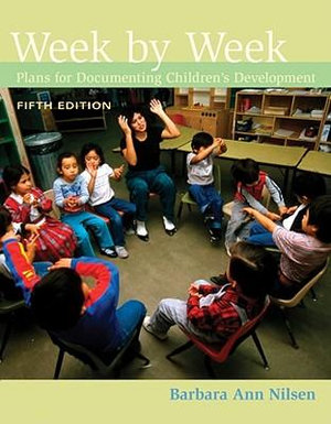 Cover of Week by Week: Plans for Documenting Children's Development