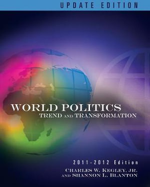 Cover of World Politics: Trends and Transformations, 2011-2012 Update Edition
