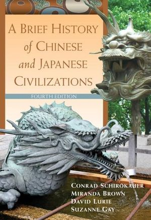 Cover of A Brief History of Chinese and Japanese Civilizations