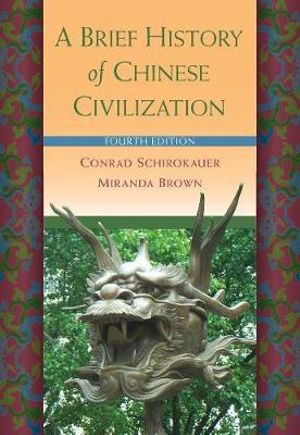 Cover of A Brief History of Chinese Civilization