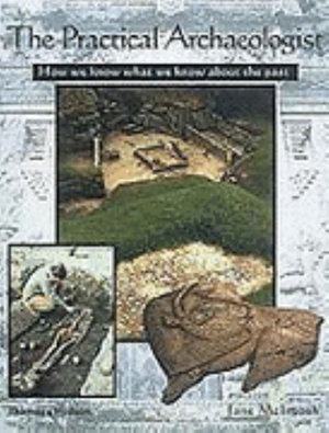 Cover of Practical Archaeologist: How We Know