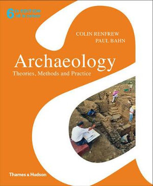 Cover of Archaeology:Theories,Methon,Practice