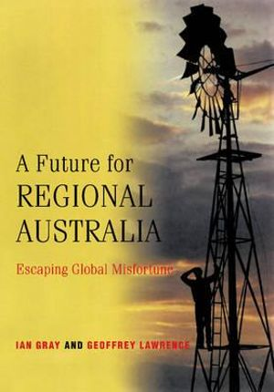Cover of A Future for Regional Australia