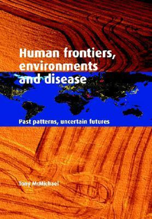 Cover of Human Frontiers, Environments and Disease