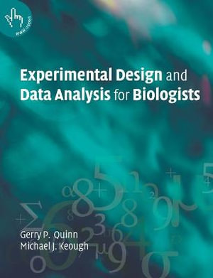 Cover of Experimental Design and Data Analysis for Biologists