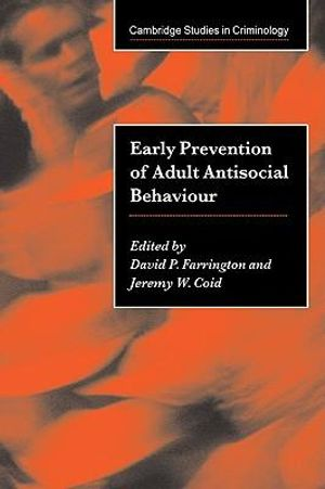 Cover of Early Prevention of Adult Antisocial Behaviour