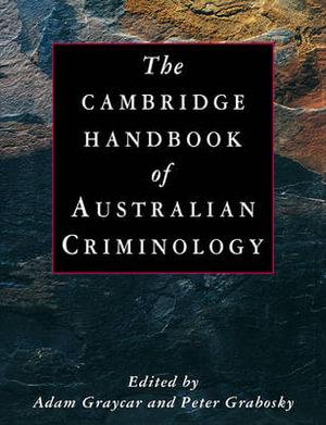Cover of The Cambridge Handbook of Australian Criminology