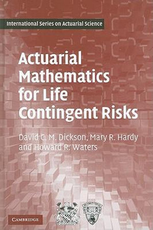Cover of Actuarial Mathematics for Life Contingent Risks