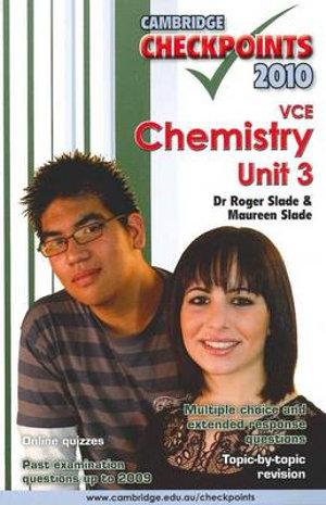 Cover of Cambridge Checkpoints VCE Chemistry Unit 3 2010