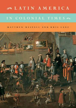 Cover of Latin America in Colonial Times