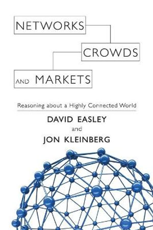 Cover of Networks, Crowds, and Markets
