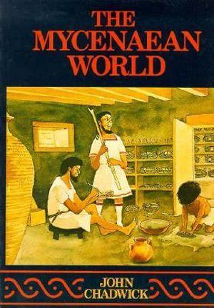 Cover of The Mycenaean World