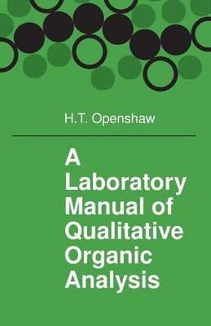 Cover of A Laboratory Manual of Qualitative Organic Analysis
