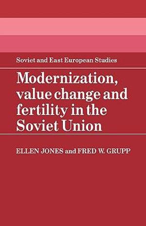 Modernization, Value Change and Fertility in the Soviet Union : Cambridge Astrophysics - Ellen Jones