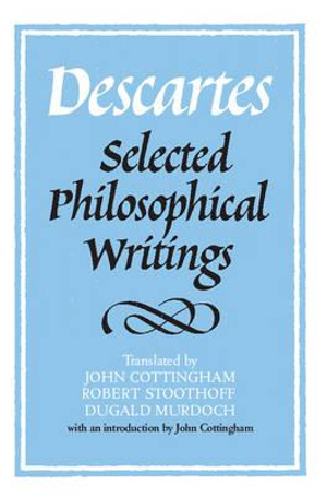 Cover of Descartes: Selected Philosophical Writings