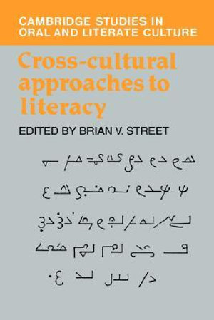 Cross-Cultural Approaches to Literacy : Cambridge Music Handbooks - Brian V. Street