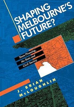Cover of Shaping Melbourne's Future?