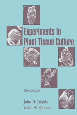 Cover of Experiments in Plant Tissue Culture