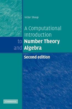 Cover of A Computational Introduction to Number Theory and Algebra