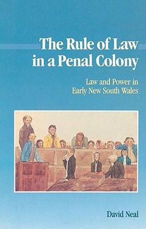 Cover of The Rule of Law in a Penal Colony
