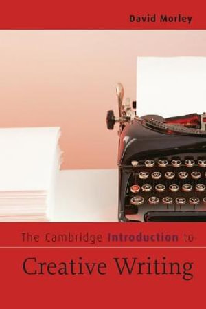 Cover of The Cambridge Introduction to Creative Writing