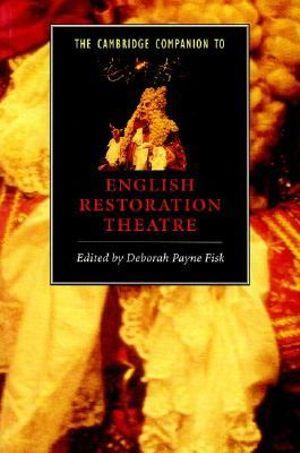Cover of The Cambridge Companion to English Restoration Theatre