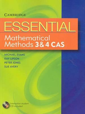 Cover of Essential Mathematical Methods CAS 3 and 4 with Student CD-ROM