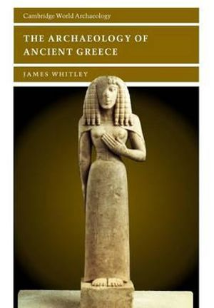 Cover of The Archaeology of Ancient Greece