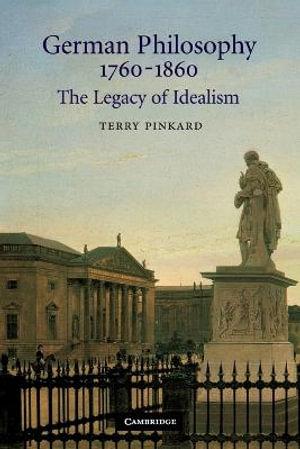 Cover of German Philosophy 1760-1860