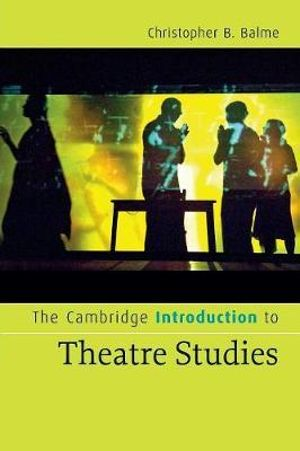 Cover of The Cambridge Introduction to Theatre Studies