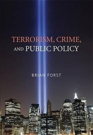 Cover of Terrorism, Crime, and Public Policy