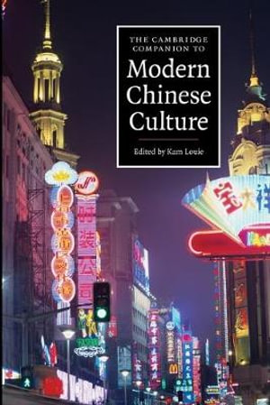 Cover of The Cambridge Companion to Modern Chinese Culture