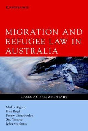 Cover of Migration and Refugee Law in Australia