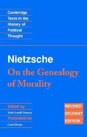 Cover of Nietzsche: 'On the Genealogy of Morality' and Other Writings Student Edition
