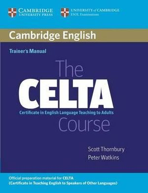 Cover of The CELTA Course Trainer's Manual