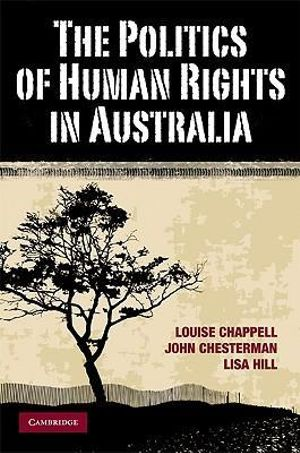 Cover of The Politics of Human Rights in Australia