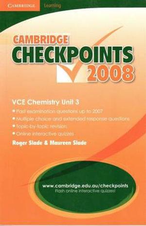 Cover of Cambridge Checkpoints VCE Chemistry Unit 3 2008