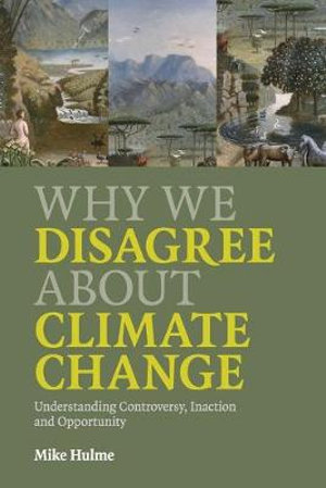 Cover of Why We Disagree About Climate Change