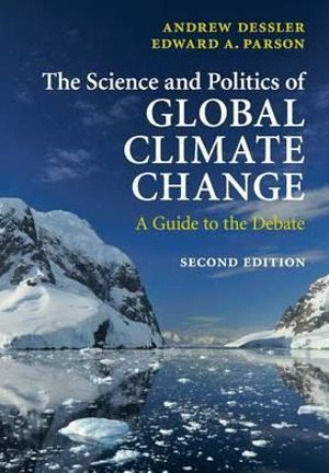 Cover of The Science and Politics of Global Climate Change